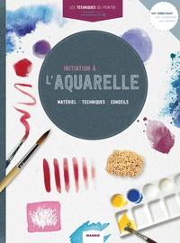 Parramon - Initiation à l'aquarelle - Matériel, techniques, conseils.
