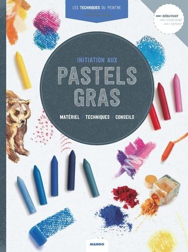 Parramon - Initiation aux pastels gras.