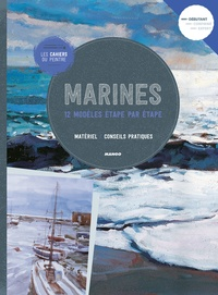 Marines- 12 modèles étape par étape - Matériel, conseil pratiques -  Parramon |