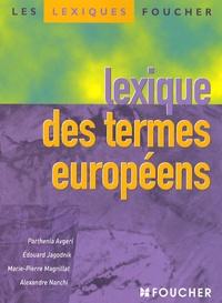 Parthenia Avgeri et Edouard Jagodnik - Lexique des termes européens.