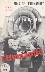 """Parti communiste français et O. Rabate - Lire et faire lire """"l'Humanité"""" : mois de """"l'Humanité"""", 15-10-62, 15-11-62."""