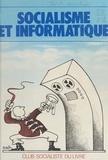 Parti socialiste - Socialisme et Informatique.