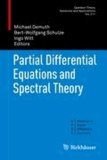 Partial Differential Equations and Spectral Theory.