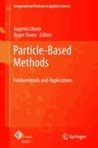 Eugenio Oñate - Particle-Based Methods - Fundamentals and Applications.