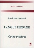 Parviz Abolgassemi - Langue persanne - Cours pratique.