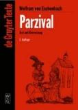 Parzival - Text und Übersetzung. Mittelhochdeutscher Text.