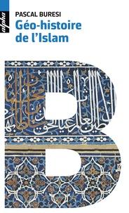 Pasal Buresi - Géo-histoire de l'islam.