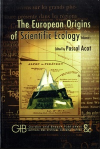 Pascal Acot - The European Origins Of Scientific Ecology (1800-1901). 1 Cédérom