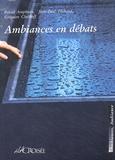 Pascal Amphoux - Ambiances en débats.