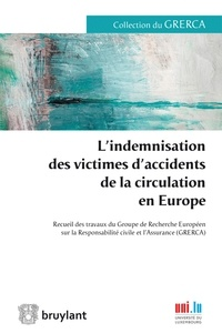 Pascal Ancel - L'indemnisation des victimes d'accidents de la circulation en Europe.