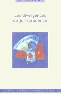 Pascal Ancel et Marie-Claire Rivier - Les divergences de la jurisprudence.