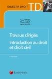 Pascal Ancel et Olivier Gout - Travaux dirigés Introduction au droit et droit civil - Méthodologie juridique appliquée.