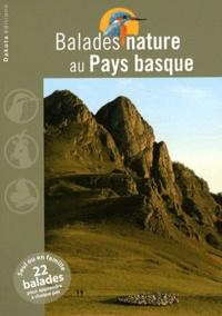Pascal Arlot et Dimitri Marguerat - Balades nature au Pays basque.
