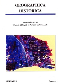 Pascal Arnaud et Patrick Counillon - Geographica historica.