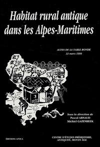 Pascal Arnaud et Michiel Gazenbeek - Habitat rural antique dans les Alpes-Maritimes.
