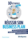 Pascal Arnaud - Réussir son business plan.