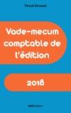 Pascal Arnaud - Vade-mecum comptable de l'édition 2018.