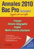 Pascal Asmussen et Cécile Blanger - Bac Pro industriel - Annales 2010.