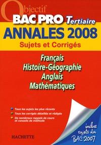 Pascal Asmussen et Cécile Blanger - Français/Histoire-Géographie/Anglais/Mathématiques Bac Pro Tertiaire - Sujets et Corrigés.