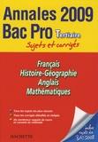 Pascal Asmussen et Cécile Blanger - Français, Histoire-Géographie, Anglais, Mathématiques Bac Pro Tertiaire - Sujets et corrigés.