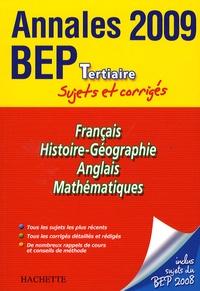 Pascal Asmussen et Gilles Bourgogne - Français, Histoire-Géographie, Anglais, Mathématiques BEP Tertiaire - Sujets et corrigés.