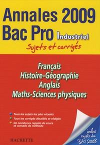 Pascal Asmussen et Cécile Blanger - Français, Histoire-Géographie, Anglais, Maths-Sciences physique Bac Pro Industriel - Sujets et corrigés.
