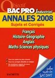 Pascal Asmussen et Cécile Blanger - Français/Histoire-Géographie/Anglais/Maths-Sciences physiques Bac Pro Industriel - Sujets et Corrigés.