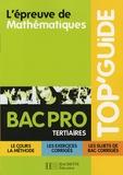 Pascal Asmussen et Philippe Deslandres - L'épreuve de Mathématiques Bac Pro Tertiaires.