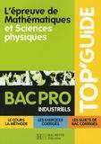 Pascal Asmussen et Philippe Deslandres - L'épreuve de Mathématiques et Sciences physiques Bac Pro Industriels.