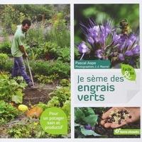 Pascal Aspe - Je sème des engrais verts.
