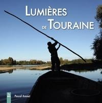 Pascal Avenet - Lumières de Touraine.