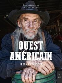 Pascal Avenet et Pierre Cléry - Ouest américain - Terre de géants.