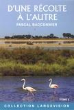 Pascal Bacconnier - D'une récolte à l'autre.
