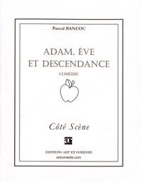 Pascal Bancou - Adam, Eve et descendance.