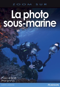 Pascal Baril et Phil Simha - La photo sous-marine.