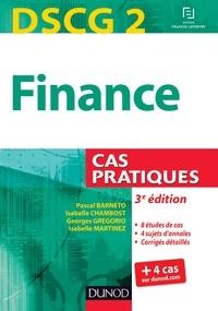 Pascal Barneto et Isabelle Chambost - DSCG 2 - Finance - 3e édition - Cas pratiques.
