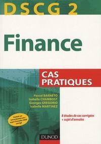 Pascal Barneto et Georges Gregorio - Finance, DSCG 2 - Cas pratiques.