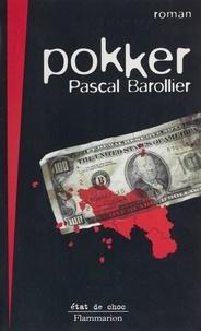 Pascal Barollier - Pokker.
