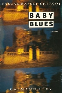 Pascal Basset-Chercot - Baby blues.