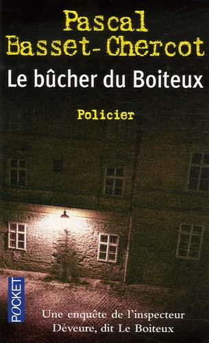 Pascal Basset-Chercot - Le bûcher du Boiteux.