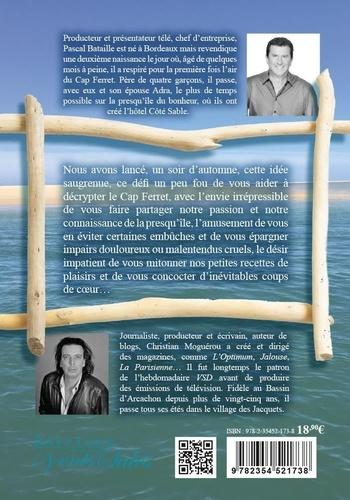 Guide de survie au Cap Ferret