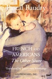 Pascal Baudry - French and Americans - The Other Shore.