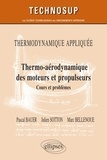 Pascal Bauer et Julien Sotton - Thermo-aérodynamique des moteurs et propulseurs - Cours et problèmes.