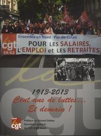 Pascal Bavencove - Cent ans de luttes... Et demain !.