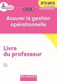 Pascal Bergé et Sami Hamida - Assurer la gestion opérationnelle BTS MCO 1re et 2e années Bloc 3 - Livre du professeur.