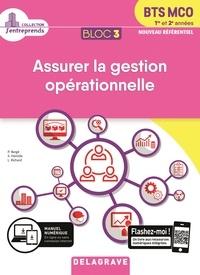 Pascal Bergé et Sami Hamida - Assurer la gestion opérationnelle BTS MCO 1re et 2e années - Bloc 3.