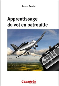 Pascal Berriot - Apprentissage du vol en patrouille.