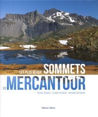 Pascal Bersac et Claude Raybaud - Les plus beaux sommets du Mercantour.