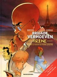 Pascal Bertho et Yannick Corboz - Brigade Verhoeven  : Irène.