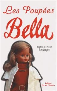 Pascal Besançon et Sophie Besançon - Les Poupées Bella.